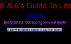 S & A's Guide: How to Avoid Being Kidnapped